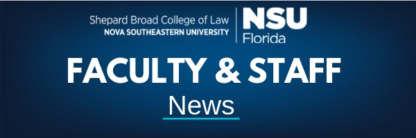 NSU Law Faculty & Staff News