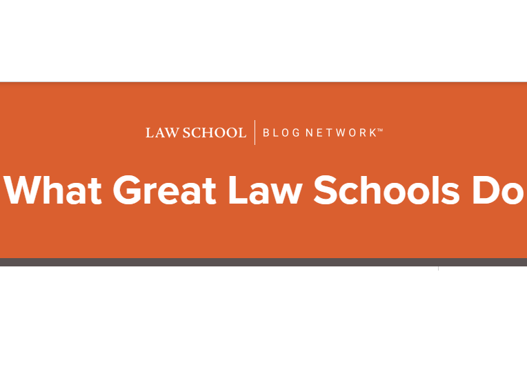 "Orange banner with white letters stating ""What Great Law Schools Due"""